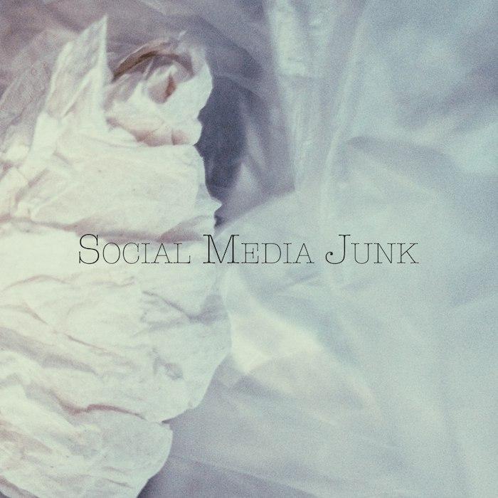 Social Media Junk