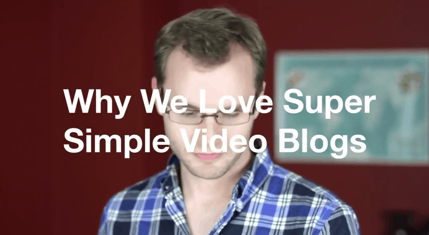 Why We Love Super Simple Video Blogs - Expio Consulting